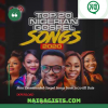 Top 20 Most Downloaded Nigerian Gospel Songs